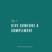Day 1- Give Someone a Compliment